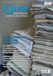 LE JOURNAL DU RÉSEAU CANCER DE L'UNIVERSITÉ LIBRE DE ...