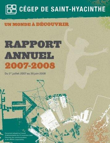 Rapport annuel 2007-2008 (Version PDF) - Cégep Saint-Hyacinthe