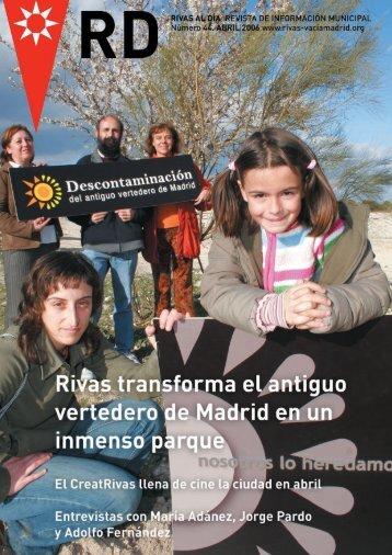 rd. nº 44 abril 2006 pdf - Ayuntamiento Rivas Vaciamadrid