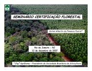 seminário certificação florestal - Sociedade Brasileira de Silvicultura