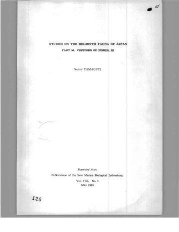 STUDIES ON THE HELMINTH FAUNA OF JAPAN SATYU YAMAGUTI