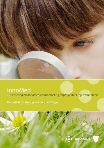 Veileder om InnoMeds virksomhet og forprosjekter i regi InnoMed