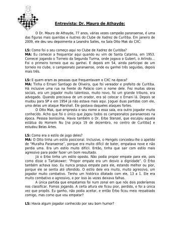 Entrevista: Dr. Mauro de Athayde: - Clube de Xadrez de Curitiba