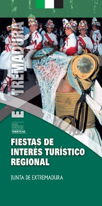 Fiestas de Interés Turístico Regional - Cultura Extremadura