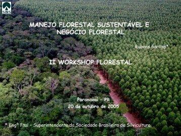 Manejo florestal sustentável e negócio florestal. - Sociedade ...