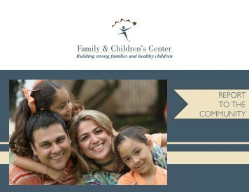 REPORT TO THE COMMUNITY - Family & Children's Center