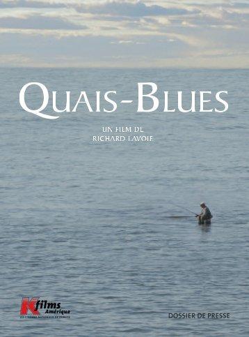 Quais-blues - K-Films Amérique