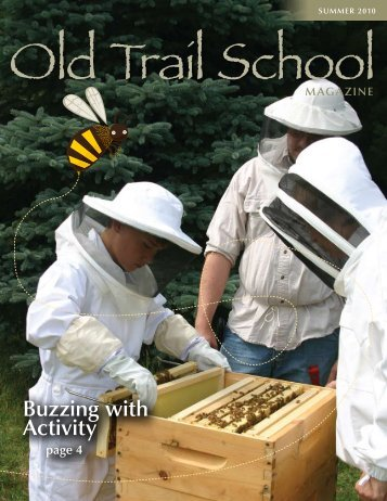 Buzzing with Activity - Old Trail School