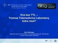 Hva kan TTL – Tromsø Telemedicine Laboratory bidra ... - Innomed