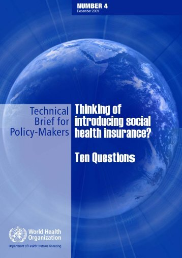 Thinking of introducing social health insurance? Ten Questions