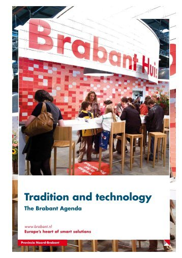 Tradition and technology - Provincie Noord-Brabant