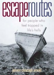 Escape Routes: For People Who Feel Trapped in Life's Hells - Plough