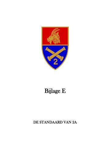 Bijlage E - De Standaard van 2A - 2de ARTILLERIE