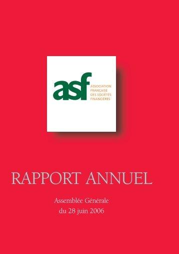 2005 Le rapport annuel de l'ASF - ASF - Association Française des ...