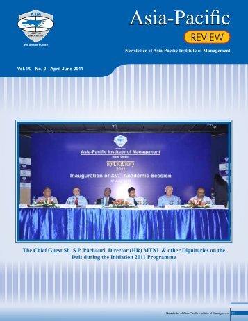 Vol. IX No. 2 April-June 2011 - Asia Pacific Institute of Management