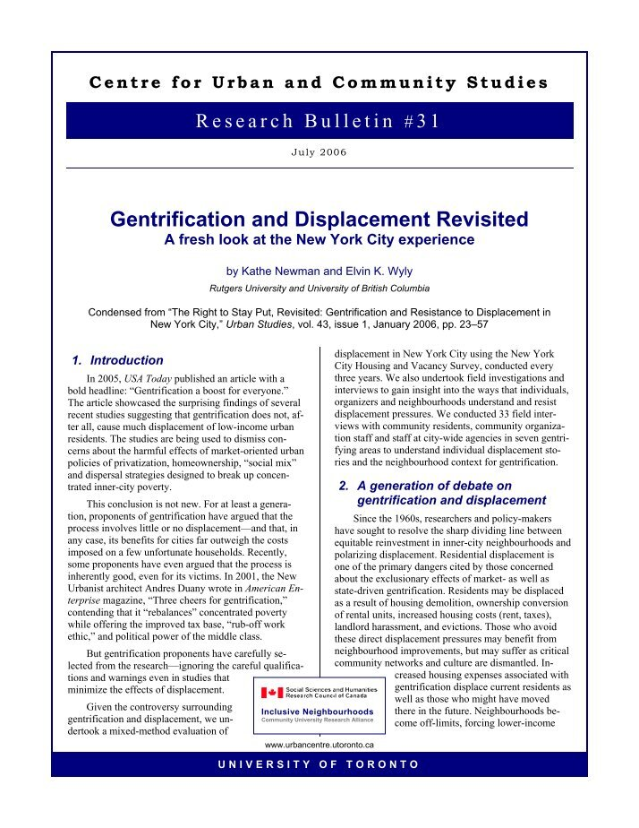 a summary of the right to stay put revisited gentrification and resistance to displacement in new yo 文章 k newman and e k wyly, the right to stay put, revisited: gentrification and resistance to displacement in new york city, urban studies, vol 43, no.