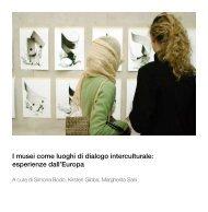 I musei come luoghi di dialogo interculturale: esperienze dall'Europa