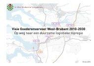 Visie Goederenvervoer West-Brabant 2010-2030 - Regio West ...
