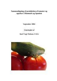 Sammenligning af produktion af tomater og agurker i Danmark og ...