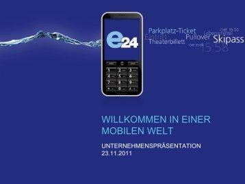 e24 Unternehmenspräsentation - Essential for Mobile Payment
