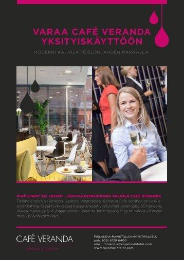 VARAA CAFÉ VERANDA YKSITYISKÄYTTÖÖN - Finlandia-talo