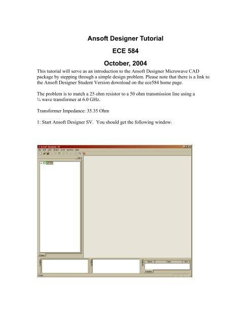 Ansoft Designer Tutorial ECE 584 October, 2004