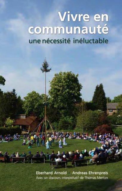 Vivre en communauté: une nécessité inéluctable - Plough
