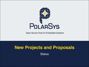 New Projects and Proposals - PolarSys