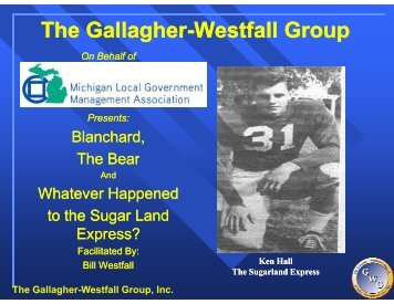 The Gallagher-Westfall Group, Inc.