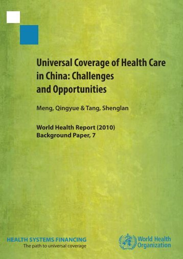 Universal Coverage of Health Care in China - World Health ...
