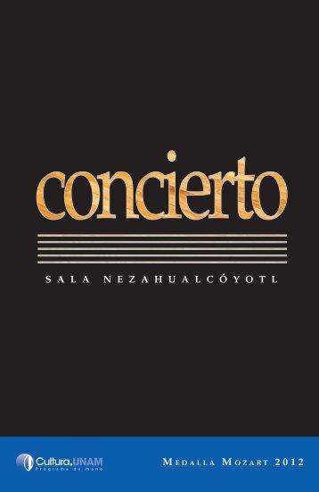 Entrega de la Medalla Mozart 2012 - Música UNAM