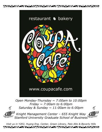 Open Monday-Thursday ~ 7:00am to 10:00pm Friday ... - Coupa Cafe