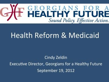 Cindy Zeldin's Presentation to GRHA: Health Care & Medicaid