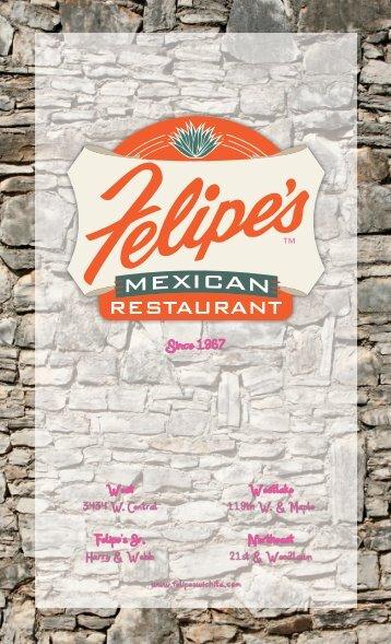 Since 1967 - Felipe's Mexican Restaurant
