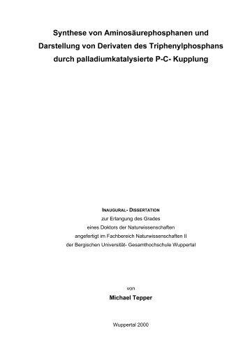 Synthese von Aminosäurephosphanen und Darstellung von ...