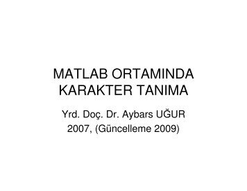 Character Recognition - Dr. Aybars UĞUR