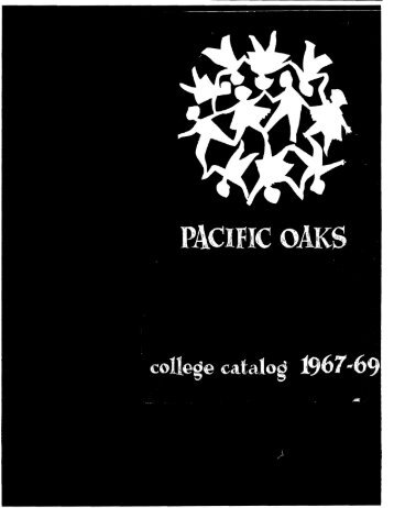 1967-1969 College Catalog - Pacific Oaks College
