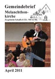 April 2011 (PDF) - Melanchthonkirche Ziegelstein