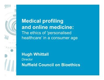Medical profiling and online medicine: - Continua Health Alliance