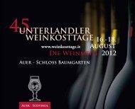 16.-18. August 2012 Die Weinmeile - Castelfeder