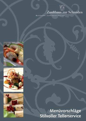 Menüvorschläge Stilvoller Tellerservice - Zunfthaus zur Schmiden