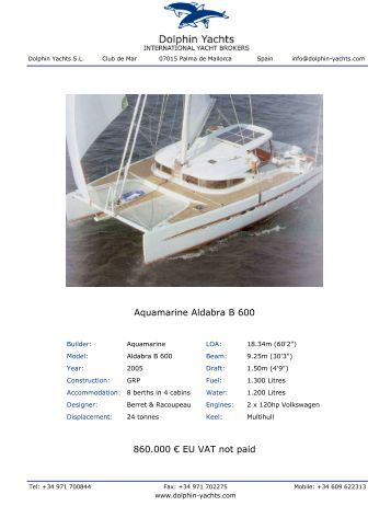 Aquamarine Aldabra B 600 860.000 € EU VAT not ... - Dolphin Yachts