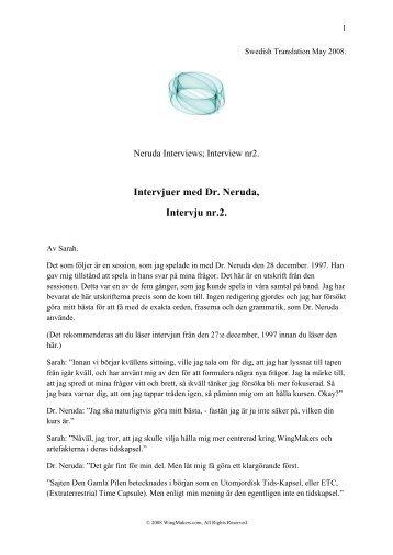 Intervjuer med Dr. Neruda, Intervju nr.2. - Wingmakers.se