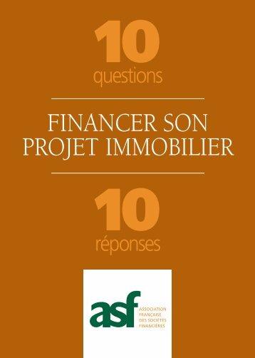 Financer son projet immobilier : 10 Questions / 10 Réponses - ASF