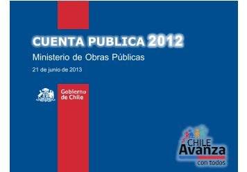 Cuenta Pública Aysén 2012 - MOP