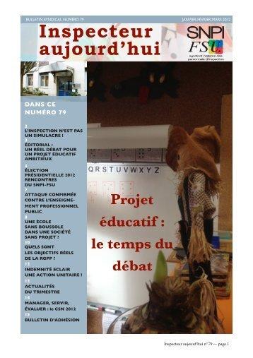 N° 79 Projet éducatif : le temps du débat - SNPI