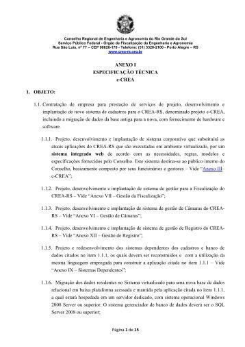 ANEXO I ESPECIFICAÇÃO TÉCNICA e-CREA 1. OBJETO - Crea-RS