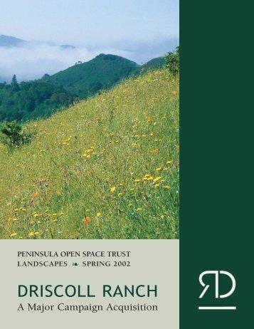 DRISCOLL RANCH - Peninsula Open Space Trust