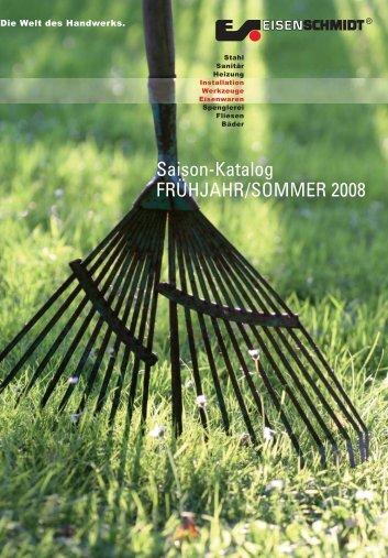 Saison-Katalog FRÜHJAHR/SOMMER 2008 - Eisen Schmidt