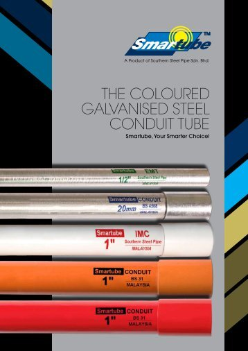 The Coloured GAlVANISed STeel CoNduIT TuBe - Southern Steel